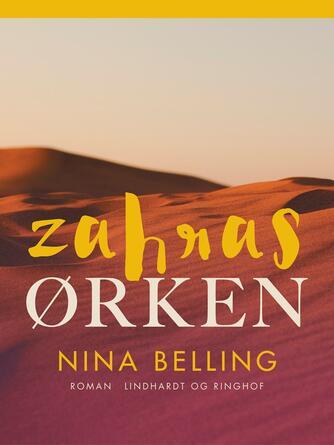 Nina Belling: Zahras ørken : roman