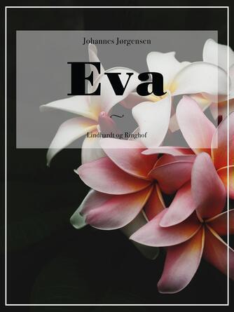 Johannes Jørgensen (f. 1866): Eva
