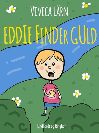 Viveca Lärn: Eddie finder guld
