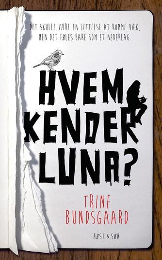 Trine Bundsgaard: Hvem kender Luna?
