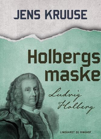 Jens Kruuse: Holbergs maske