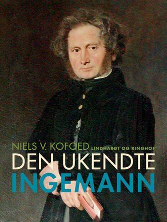 Niels Kofoed (f. 1930): Den ukendte Ingemann