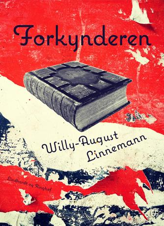 Willy-August Linnemann: Forkynderen