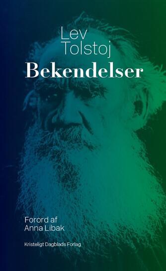 Lev Tolstoj: Bekendelser