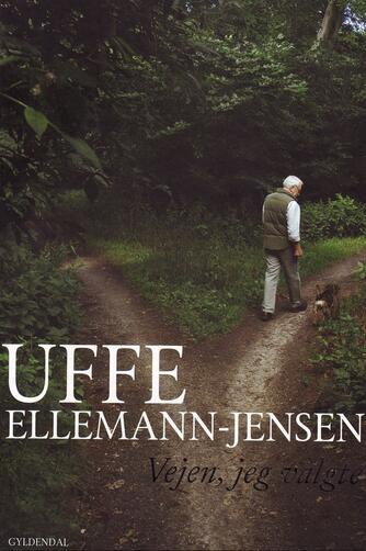 Uffe Ellemann-Jensen: Vejen, jeg valgte