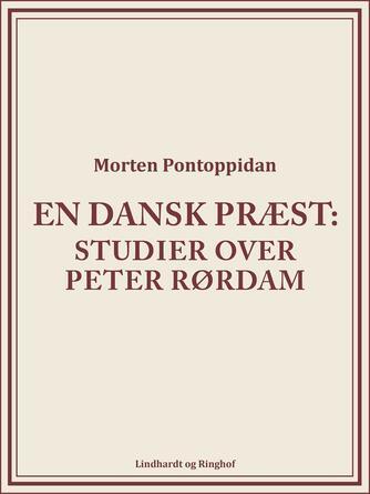 Morten Pontoppidan: En dansk præst : studier over Peter Rørdam