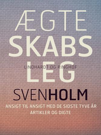 Sven Holm (f. 1940): Ægteskabsleg