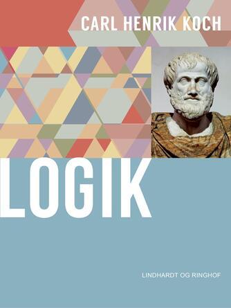 Carl Henrik Koch: Logik