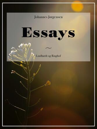 Johannes Jørgensen (f. 1866): Essays