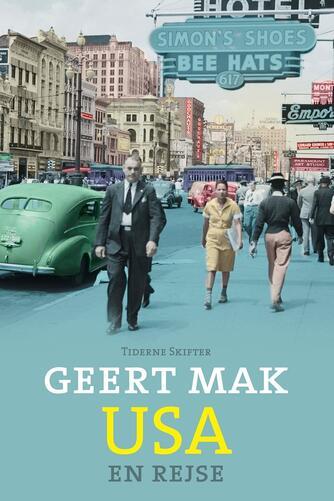 Geert Mak: USA : en rejse