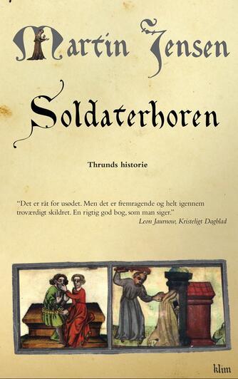 Martin Jensen (f. 1946): Soldaterhoren : Thrunds historie