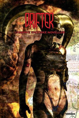 : Drifter : 13 mørke erotiske noveller