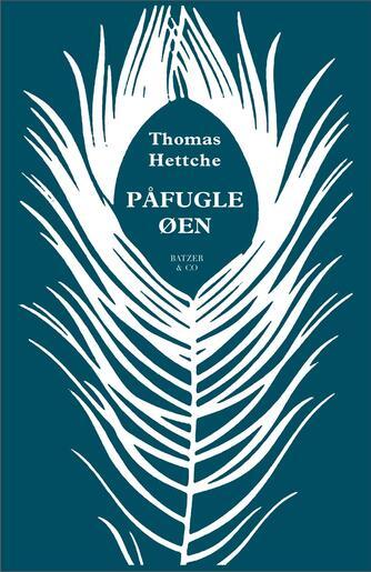 Thomas Hettche: Påfugleøen