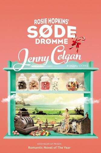 Jenny Colgan (f. 1972): Rosie Hopkins' søde drømme : roman