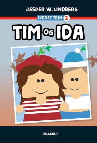 Jesper W. Lindberg: Tim og Ida