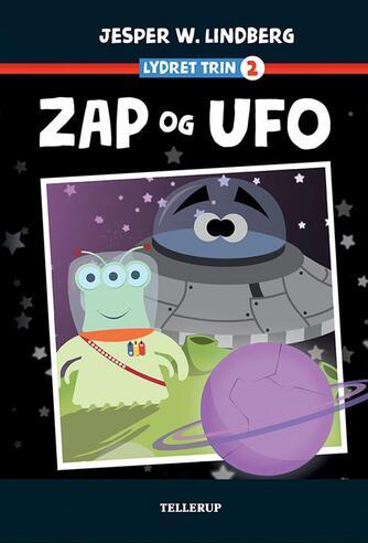 Jesper W. Lindberg: Zap og Ufo