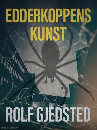 Rolf Gjedsted: Edderkoppens kunst