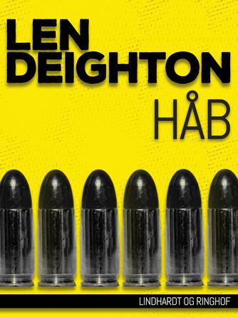 Len Deighton: Håb