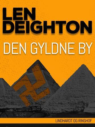 Len Deighton: Den gyldne by
