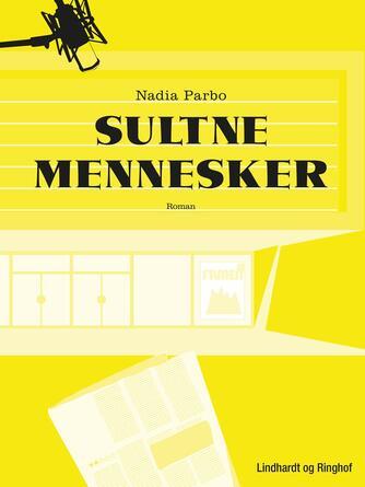 Nadia Regitze Parbo: Sultne mennesker : roman