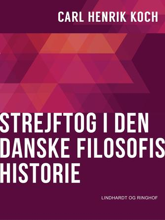 Carl Henrik Koch: Strejftog i den danske filosofis historie
