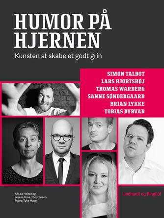 Lea Holtze, Louise Graa Christensen: Humor på hjernen : kunsten at skabe et godt grin