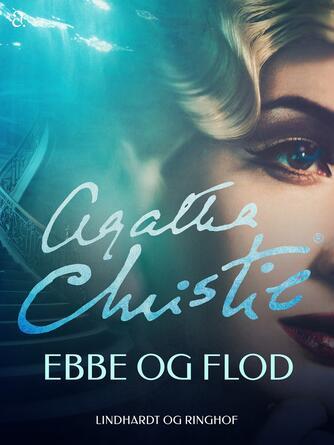 Agatha Christie: Ebbe og flod
