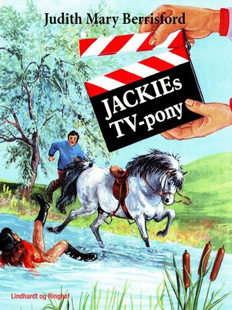 Judith Mary Berrisford: Jackies TV pony