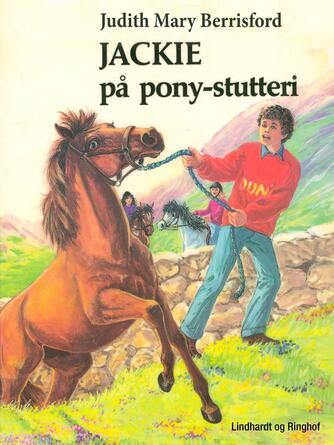 Judith Mary Berrisford: Jackie på pony-stutteri