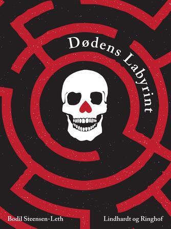 Bodil Steensen-Leth: Dødens labyrint