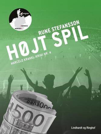 Rune Stefansson: Højt spil