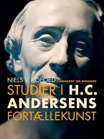 Niels Kofoed (f. 1930): Studier i H.C. Andersens fortællekunst