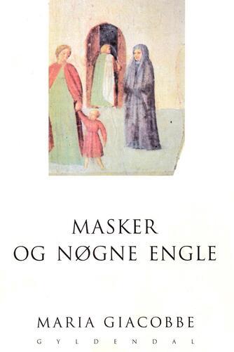 Maria Giacobbe: Masker og nøgne engle