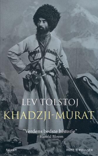 Lev Tolstoj: Khadzji-Murat : roman