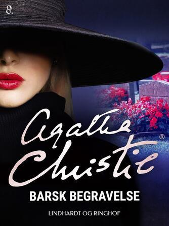 Agatha Christie: Barsk begravelse