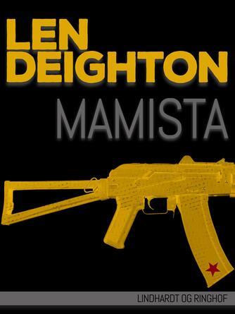 Len Deighton: Mamista