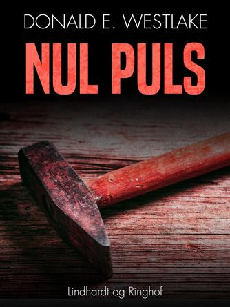 Donald E. Westlake: Nul puls