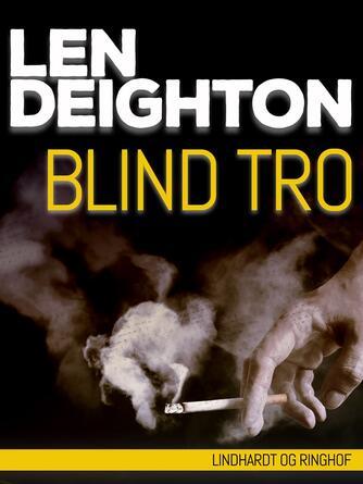 Len Deighton: Blind tro