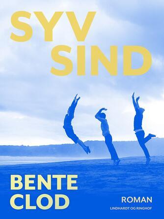 Bente Clod: Syv sind : roman