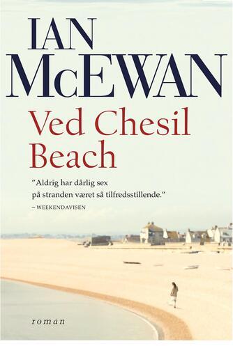 Ian McEwan: Ved Chesil Beach : roman