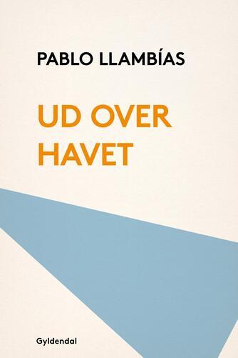 Pablo Llambías: Ud over havet