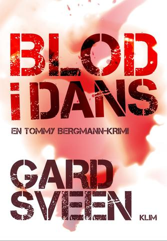 Gard Sveen: Blod i dans