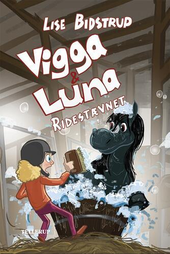 Lise Bidstrup: Vigga & Luna - ridestævnet