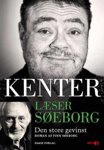 Finn Søeborg: Kenter læser Søeborg : Den store gevinst