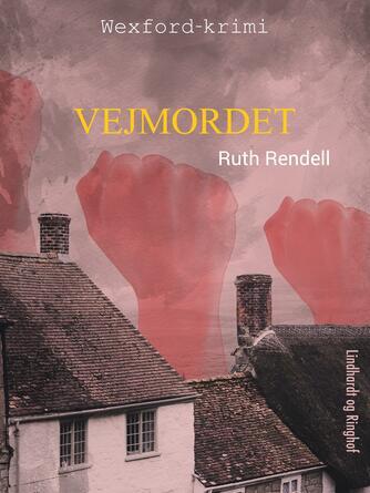 Ruth Rendell: Vejmordet