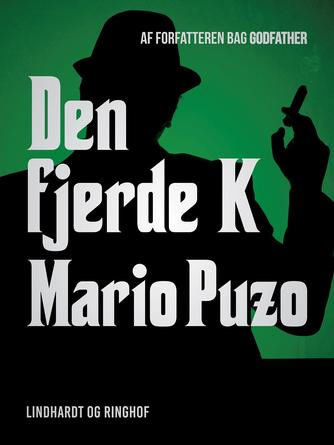 Mario Puzo: Den fjerde K