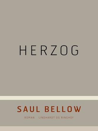 Saul Bellow: Herzog : roman
