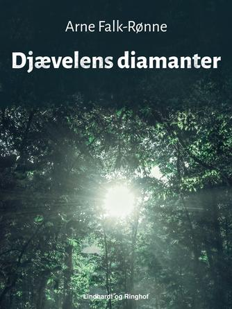 Arne Falk-Rønne: Djævelens diamanter