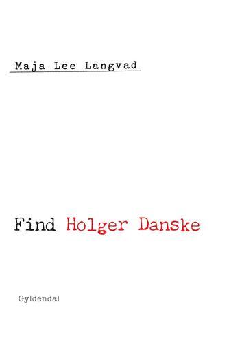 Maja Lee Langvad: Find Holger Danske