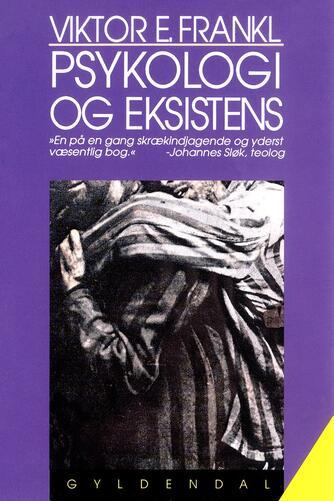 Viktor E. Frankl: Psykologi og eksistens